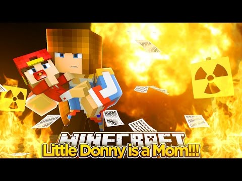 Minecraft Lets Play - LITTLE DONNY IS A MOM!!!!