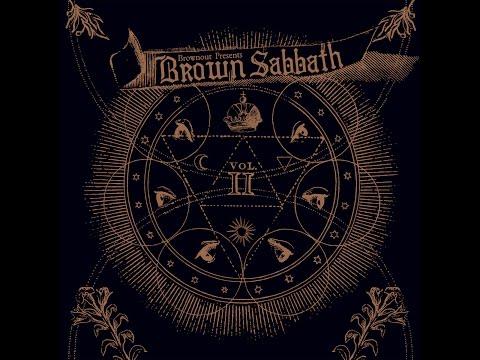 Brownout Presents Brown Sabbath - Brown Sabbath Vol. II (Full Album 2016)