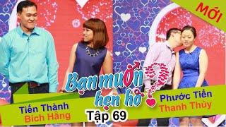 BẠN MUỐN HẸN HÒ - Tập 69   Tấn Thành - Bích Hằng   Phước Tiến - Thanh Thủy   01/03/2015