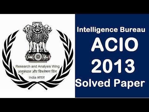 IB: Assistant Central Intelligence Officer (Gr II) Exam - 2013
