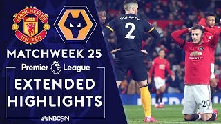 Manchester United V. Wolves | Premier League Highlights | 2/1/2020 | Nbc Sports