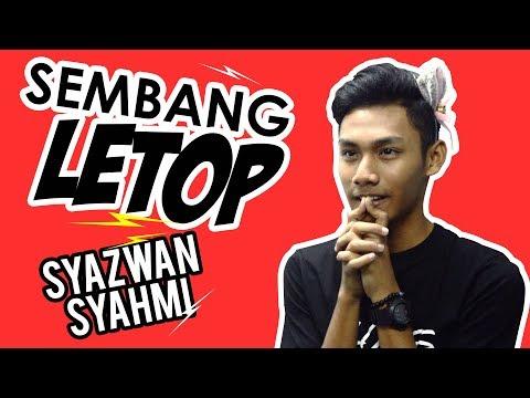 Sembang Letop #Episode4 Bersama Syazwan Syahmi #50SoalanCepumas