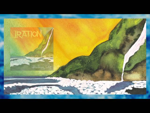 Hotting Up (Official Lyric VIdeo) - IRATION