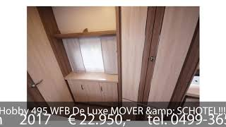 Hobby 495 WFB De Luxe MOVER & SCHOTEL!!!!