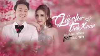 Quang Vinh - Bảo Thy | Gửi Chút Tình Xuân | Official Audio
