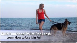 "1/2"" Wide Multi Functional Police Dog Leash - Learn How to Use it in Full"