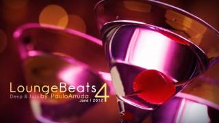 Lounge Beats 4 by Paulo Arruda | Deep & Jazz