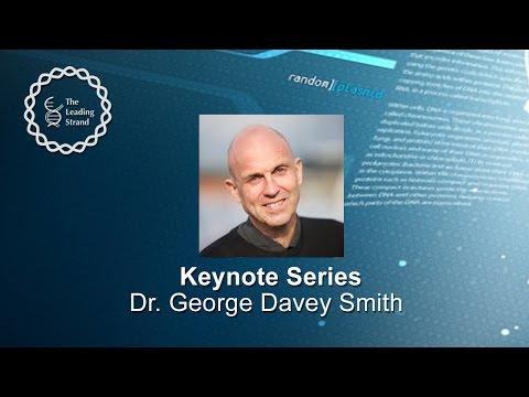 CSHL Keynote; Dr George Davey Smith, University of Bristol