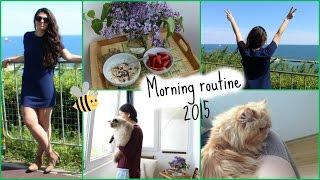 ☼ Morning Routine: Summer 2015 ☼ Denitsa Hristova