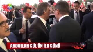 Abdullah Gül'ün ilk günü