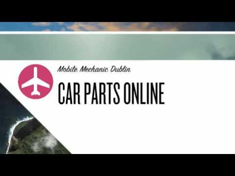 Mobile Mechanic Dublin - Car Parts Online