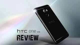 HTC One X10 Reviews | HTC Update Phone 2017 | Smart Phone Reviews