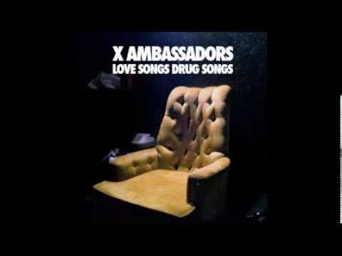 Stranger - X Ambassadors