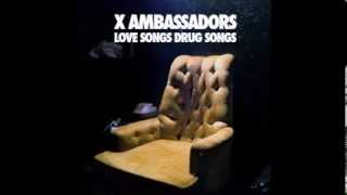 Watch X Ambassadors Stranger video