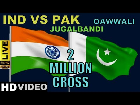 IND VS PAK || Sufi Qawwali || Tabla Jugalbandi || FullHD Video 2017