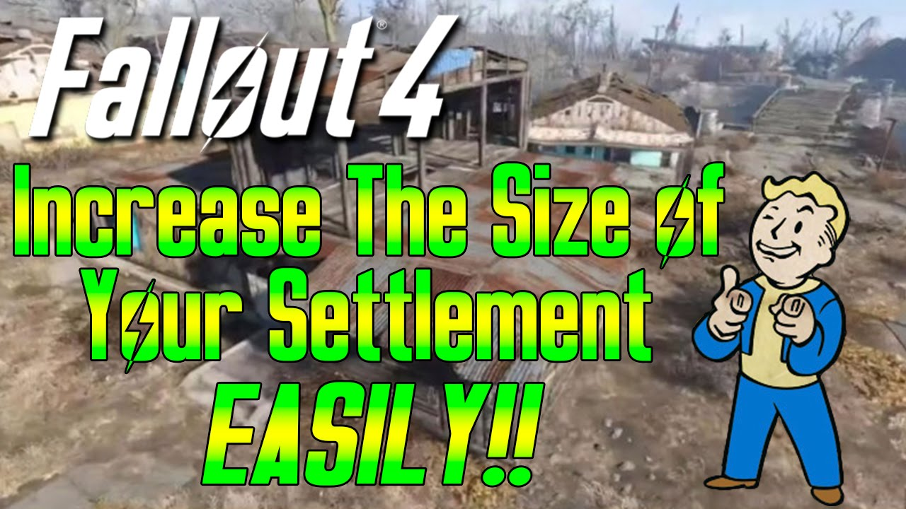 Fallout 4 Glitches: Settlement Size Glitch - Increase the Size of ...