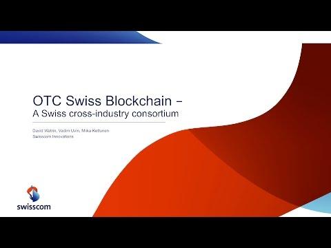 OTC Swiss Blockchain | David Watrin | Blockchainers Meetup