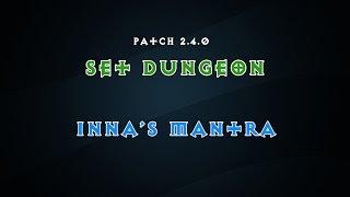 diablo 3   2 4   set dungeon   inna s mantra set mastery how to