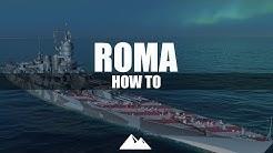 ROMA, hohe Pen- Leistung für 380mm! - World of Warships | [How to] [Deutsch] [60fps]