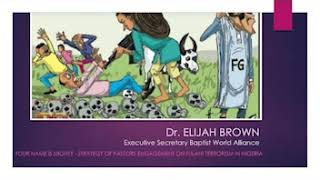 DR ELIJAH BROWN   Come Out of The Cave -  Engage on Fulani Terrorism