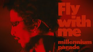 millennium parade - Fly with me (Live At STUDIO COAST 2019)