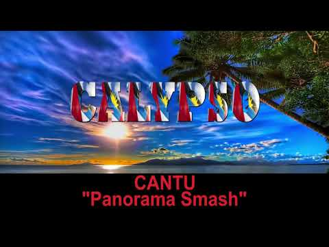 Cantu - Panorama Smash (Antigua 2019 Calypso)