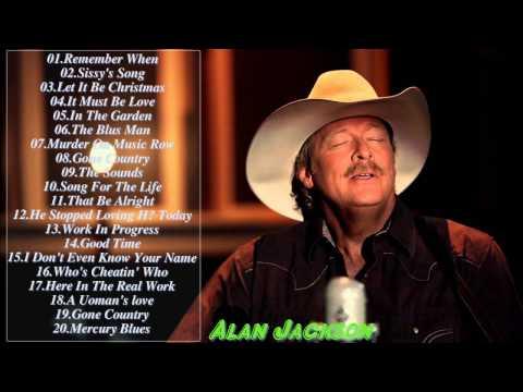 Alan Jackson Greatest Hits Full Album live  2017