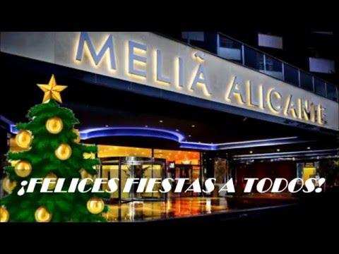 El Equipo De Meliá Alicante Os Desea Felices Fiestas!!