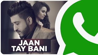 Meri Kalli Jind | Jaan Tay Bani | Lyrics | Balraj | Punjabi Song | WhatsApp Status Video