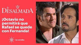 La Desalmada: ¡Rafael y Octavio se enfrentan por la misma mujer! | C- 21 3/3