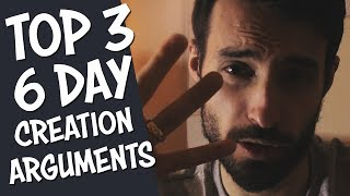 Easily Prove 6 Day Creation Top 3 Arguments