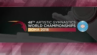 2018 Artistic World Championships - Men's Podium Training