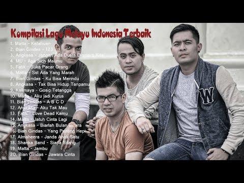 Kompilasi Lagu Melayu Indonesia Terbaik