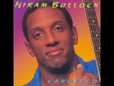 Hiram Bullock - Carrasco, Full Album 1997