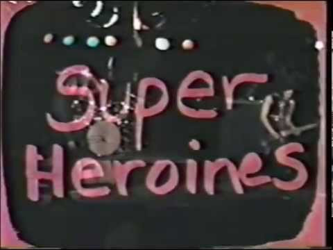 Super Heroines - Super Heroines live at  Music Machine