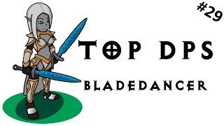 Top DPS - Bladedancer - Самый короткий!