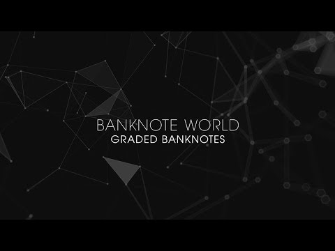 Banknote World's Featured Graded Banknotes