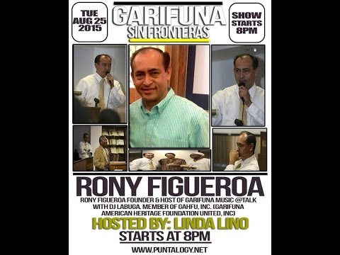 Garifuna Sin Fronteras Hosted by Linda M  Lino With Rony Figueroa