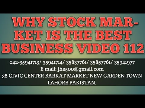 WHY STOCK MARKET IS THE BEST BUSINESS 112