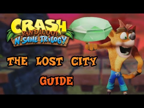 Crash Bandicoot: N. Sane Trilogy - The Lost City - Green Gem Guide