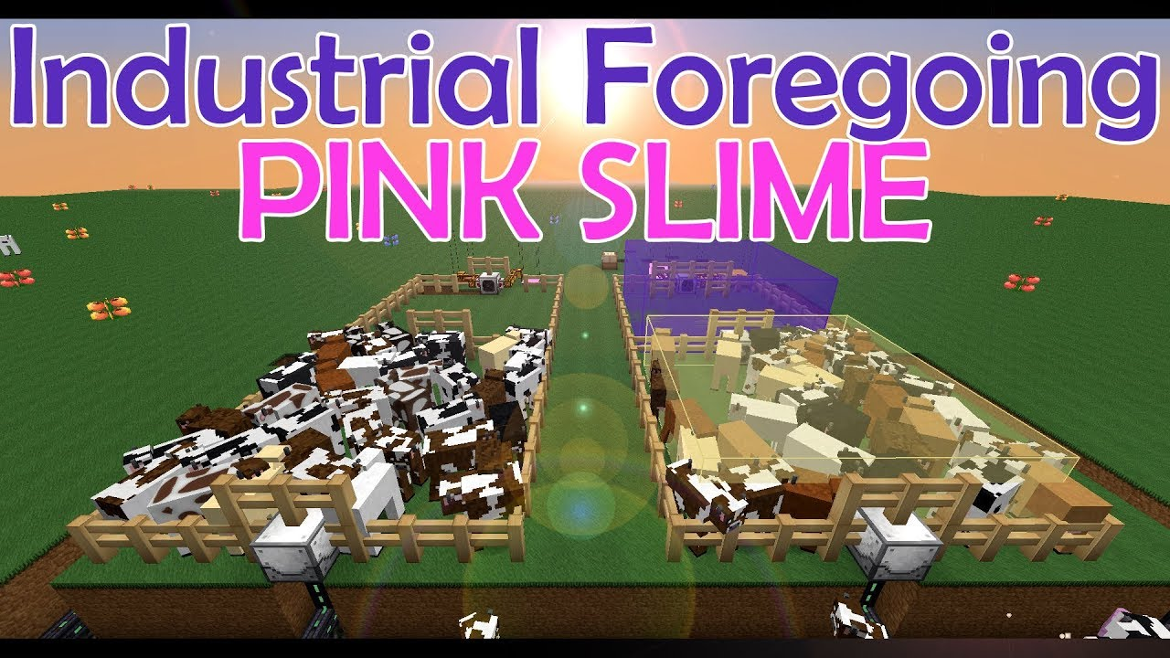 TUTORIAL: Industrial Foregoing - PINK SLIME FLUID + Animal Feeder Baby  Separator Slaughter [ENG]