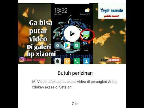 Cara Mengatasi GAK BISA PUTAR VIDEO DI GALERI Untuk Hp Xiaomi