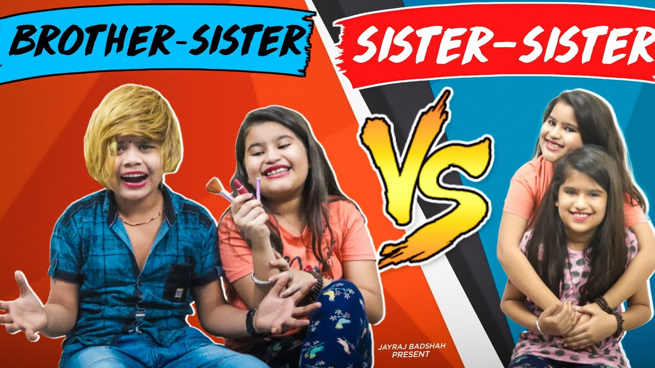 Brother - Sister Vs Sister - Sister | Gujarati Comedy Vidio By Jayraj Badshah