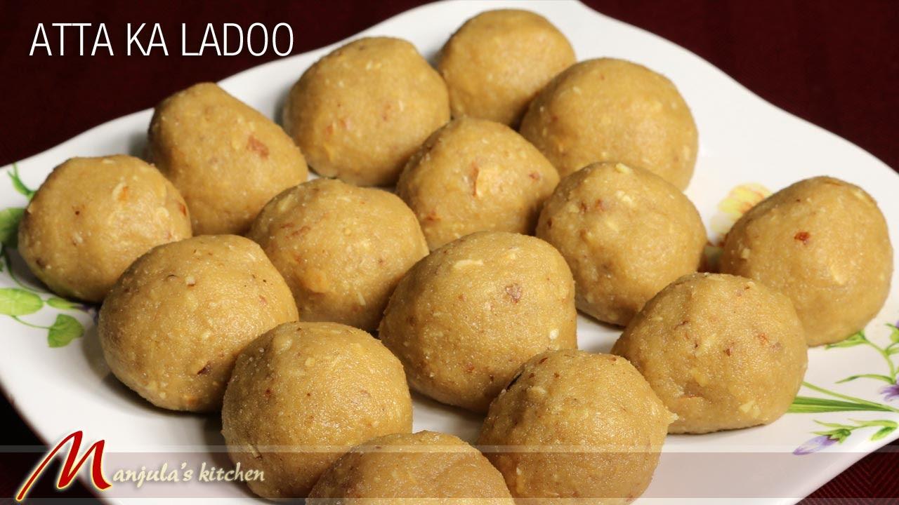 atta ka ladoo indian dessert recipe by manjula youtube - Manjulas Kitchen 2