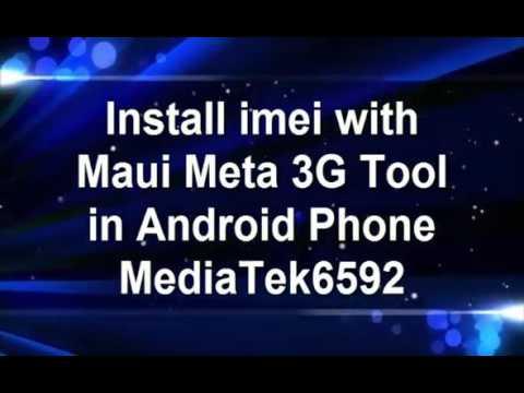 How To Write Imei All Mtk Smart Phone Use Maui Meta Tools
