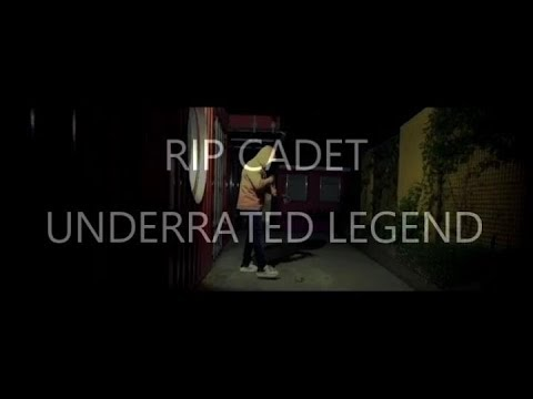 GONE TOO SOON ! RIP CADET | UNDERRATED LEGEND 🙏🏾👼🏾