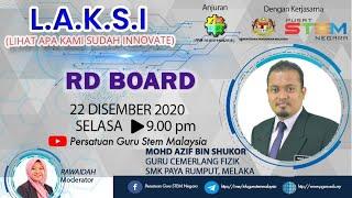 LAKSI RD BOARD bersama Cikg Mohd Azif Bin Shukor