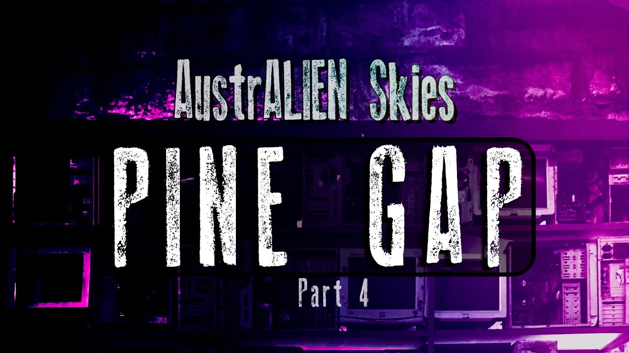 Download AustrALIEN Skies - Pine Gap Part4 - Who works At Pine Gap?
