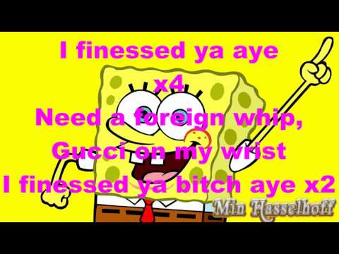 1 Hour Version of I Finessed Your Bitch SpongeBob Rap  ACOT Feat. Young Plvg