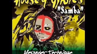 Todd Terry & House of Gypsies - Samba (Alexander Technique & Steven Mestre Remix)